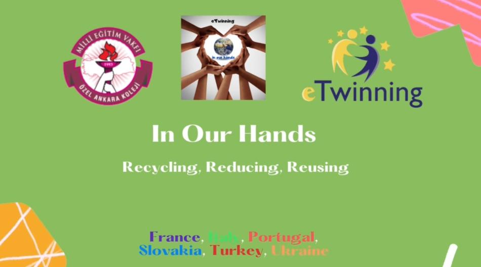 eTwinning 'In Our Hands' Projemiz